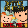 Play Bottle On Head Level Pack game!