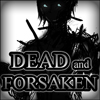 Play Dead and Forsaken game!