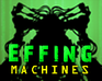 Effing Machines game
