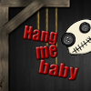 Play Hang Me Baby game!