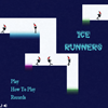 Mirror Runners 2: Ice Runners