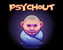 Play Psychout game!