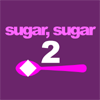 Play Sugar, Sugar 2 game!