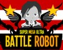 Super Mega Ultra Battle Robot 2.0 game