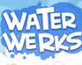 Play Water Werks game!
