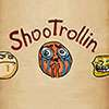 Shoo Trollin