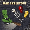 Mad Skeletons game